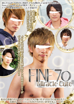 Fine 70 「Miracle Cute」