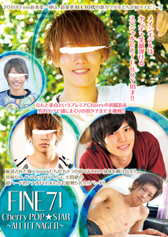 Fine 71 「Cherry POP☆STAR ~ALL TEENAGER~」